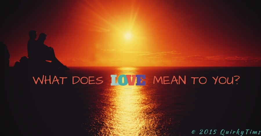 What does love mean to you